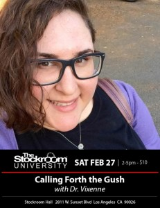 Calling Forth The Gush at Stockroom