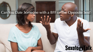 Dating advice, opposite sex BFF