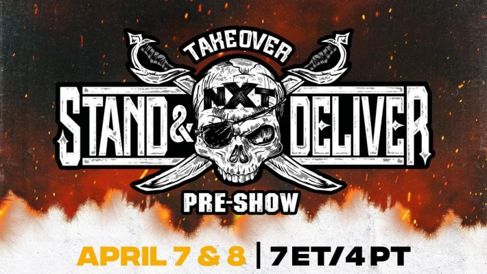 Wrestlemania Semana, NXT Stand and Deliver