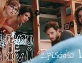 "Lavou, Tá Novo – Episódio 11: ""Biscate…"""
