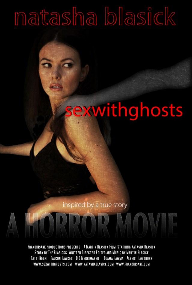 sexwithghosts Poster Starring Natasha Blasick
