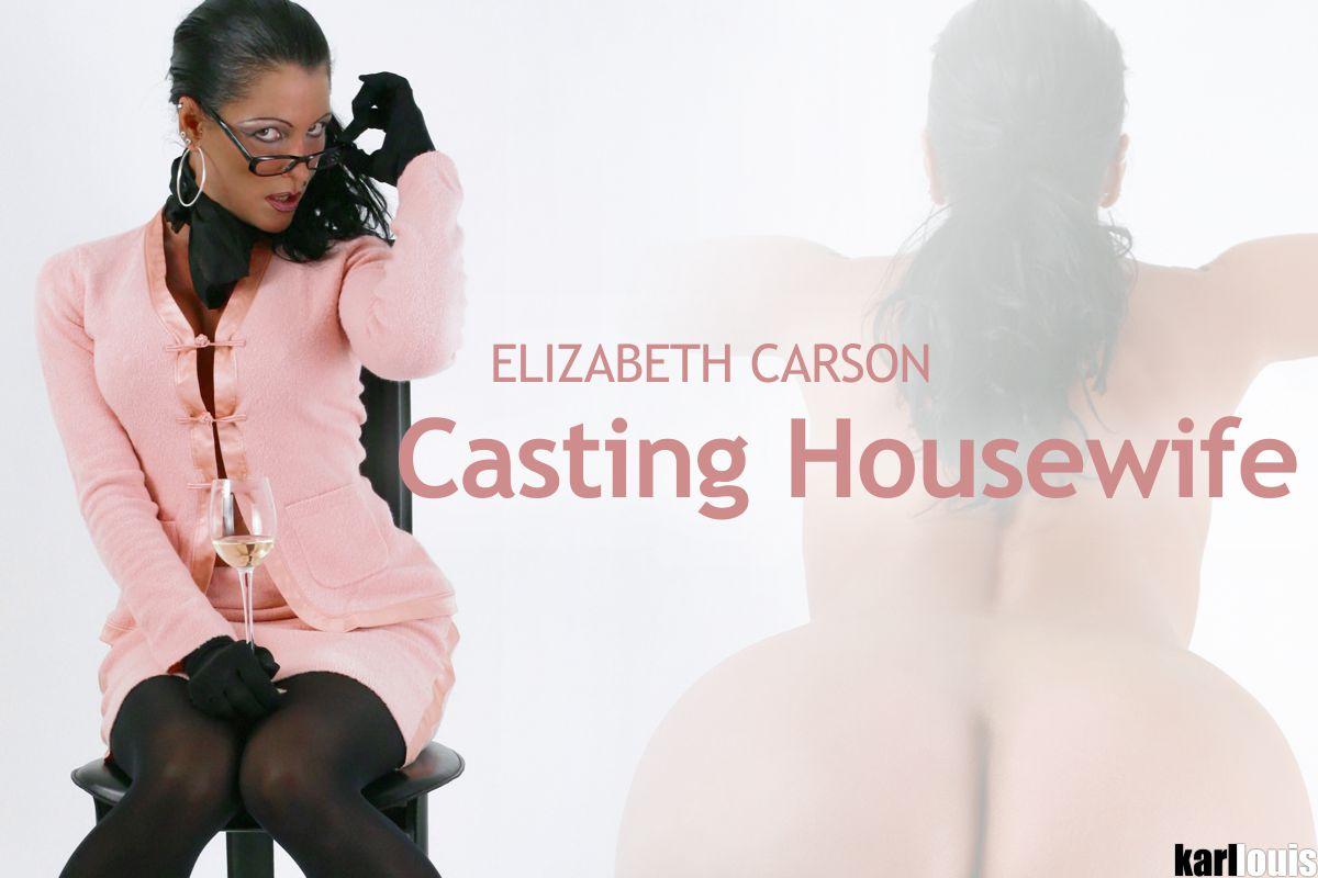 Elizabeth Carson - Casting Housewife
