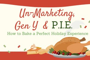 Un-Marketing, Gen Y & Pie