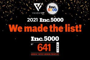 VacationVIP Ranks No. 641 on the 2021 Inc. 5000 With 3-Year Revenue Growth of 753 Percent
