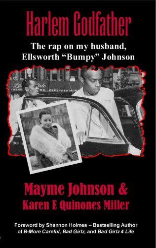 Harlem Godfather: The rap on my husband Ellsworth Bumpy