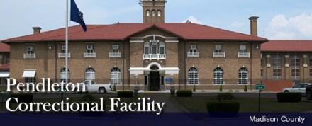 Pendleton Correctional Facility, Indiana