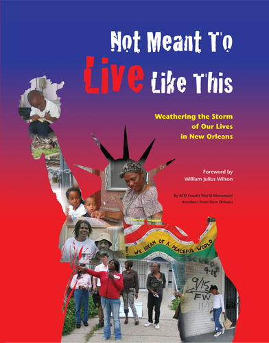 'Not Meant to Live Like This Weathering the storm of our lives in New Orleans' cover