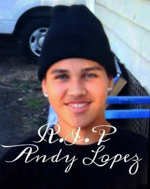 RIP Andy Lopez