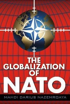 'The Globalization of NATO' by Mahdi Nazemroaya cover