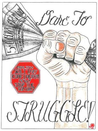 'Dare to Struggle' art by Carlos Ramirez, P-69993, PBSP SHU C9-106, web