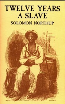 Solomon Northup's autobiography 'Twelve Years a Slave'