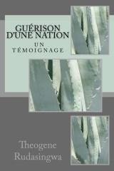 'Guérison d'une Nation' by Theogene Rudasingwa cover