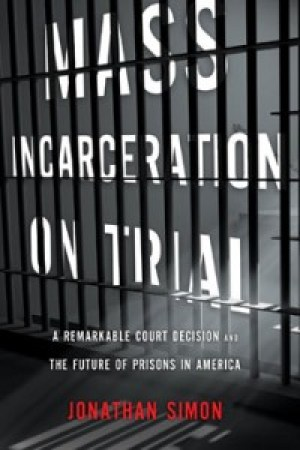 'Mass Incarceration on Trial' cover