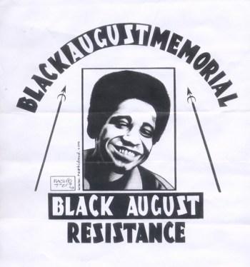 """""""Black August Memorial, Black August Resistance"""" – Art: Kevin """"Rashid"""" Johnson, 1859887, Clements Unit, 9601 Spur 591, Amarillo TX 79107"""