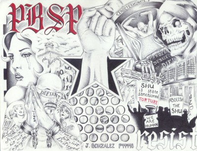 """PBSP Abolish the SHU"" – Art: Juan Gonzalez, P-44448, PBSP SHU C11-107, P.O. Box 7500, Crescent City CA 95532"