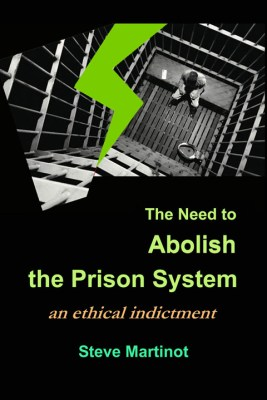 'The Need to Abolish the Prison System' by Steve Martinot cover