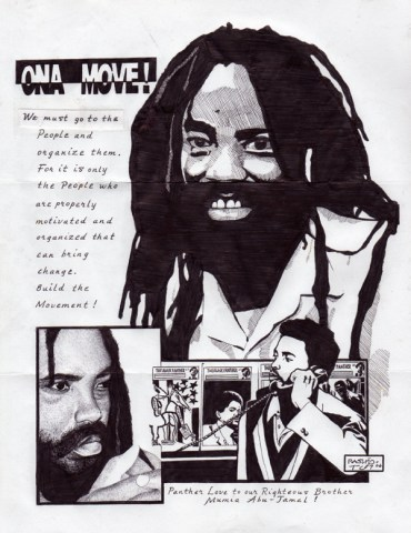 """Ona Move"" was drawn in 2006. Mumia is a beloved hero to other prisoners across the country. – Art: Kevin ""Rashid"" Johnson, 1859887, Clements Unit, 9601 Spur 591, Amarillo TX 79107"
