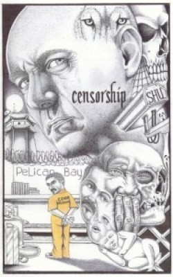 """Censorship"" – Art: Michael D. Russell, Pelican Bay"