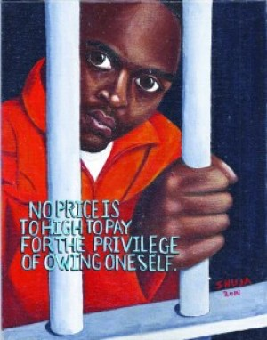 """No Price Is Too High"" – Art: Damon Shuja Johnson, E-20385, RJDCF FA5-116, 480 Alta Rd., San Diego CA 92179"