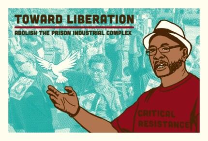 'Toward Liberation, Abolish the Prison Industrial Complex, Critical Resistance' graphic