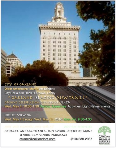 City of Oakland Older AmericansGÇÖ Month 0516 poster