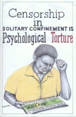 """Censorship in Solitary Confinement is Psychological Torture,"" dated Nov. 13, 2014 – Art: Michael D. Russell, C-90473, HDSP D3-20, P.O. Box 3030, Susanville CA 96127"