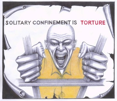 """Solitary Confinement Is Torture"" was drawn Sept. 17, 2013, at the close of the largely successful California hunger strikes to end solitary confinement; the artist survived many years of solitary confinement in the notorious Pelican Bay Prison and is now in general population. – Art: Michael D. Russell, C-90473, HDSP D3-20, P.O. Box 3030, Susanville CA 96127"