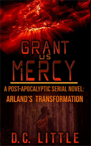 Grant Us Mercy- Arland's Transformation by D.C. Little