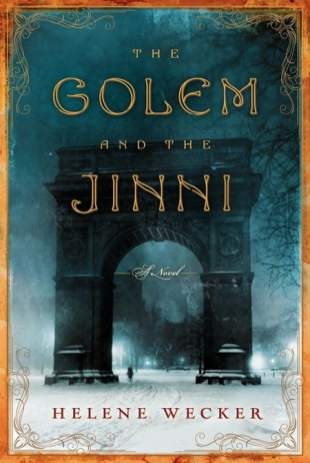 The Golem and the Jinni – Helene Wecker