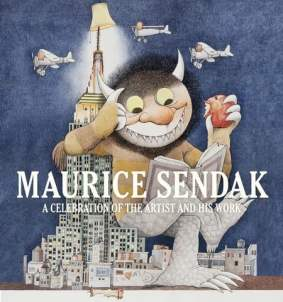 Maurice Sendak, A Celebration of the Artist and His Work- Justin G. Schiller, Dennis M.V. David & Leonard S. Marcus