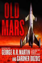 Old Mars - George R.R. Martin & Gardner Dozois