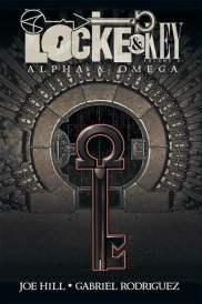 Locke and Key, Vol. 6, Alpha and Omega - Joe Hill & Gabrielle Rodriguez
