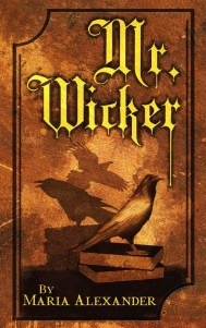 Mr. Wicker - Maria Alexander
