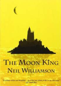 The Moon King - Neil Williamson