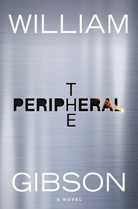 The Peripheral - William Gibson
