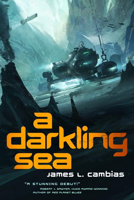 A Darkling Sea - James L. Cambias