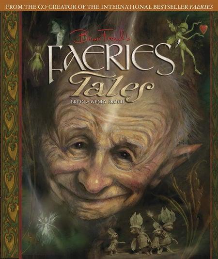 Brian Froud's Faeries' Tales - Brian & Wendy Froud