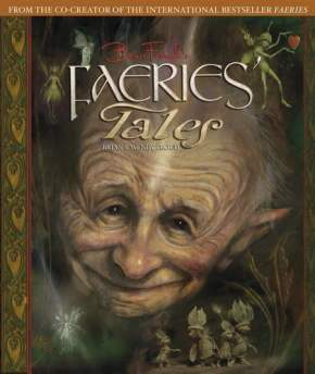 Brian Froud's Faeries' Tales - Brian & Wendy Froud