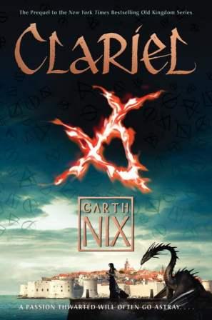 Clariel - Garth Nix