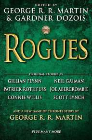 Rogues, editori George R.R. Martin & Gardner Dozois