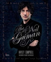 The Art of Neil Gaiman - Hayley Campbell