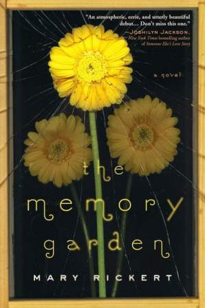 The Memory Garden - Mary Rickert
