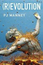 (R)evolution - PJ Manney