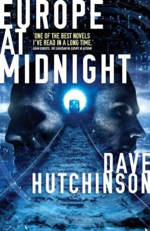 Europe at Midnight - Dave Hutchinson