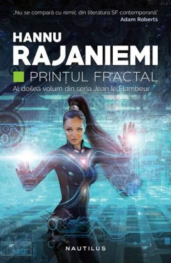 Printul fractal - Hannu Rajaniemi