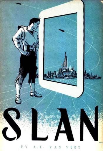 Slan - A.E. Van Vogt