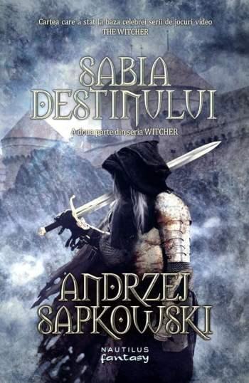 Sabia destinului - Andrzej Sapkowski