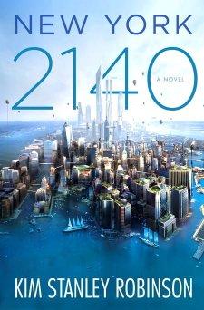 New York 2140 - Kim Stanley Robinson