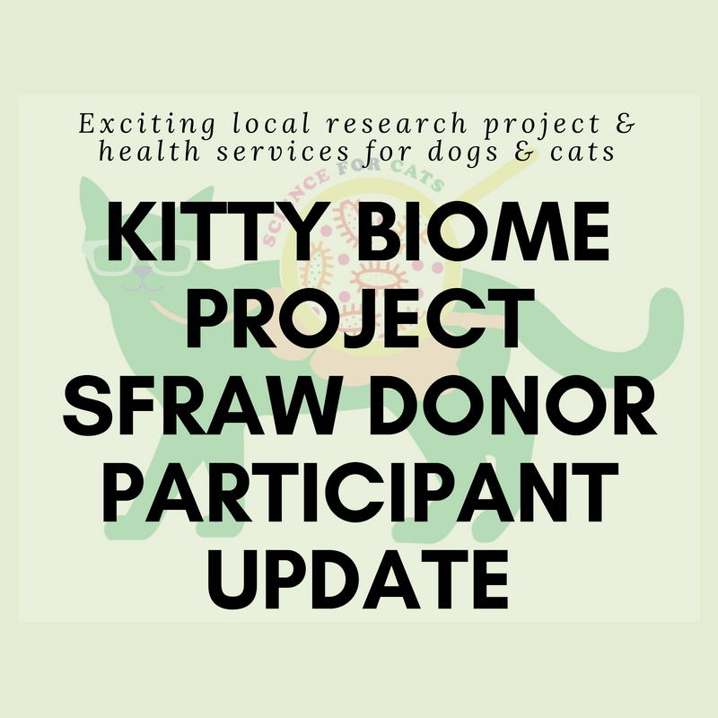 KITTY BIOME PROJECT_ SFRAW DONOR PARTICIPANT UPDATE (1)