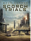 The Maze Runner: Scorch Trails, by James Dashner cover pic